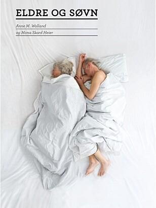 ELDRE OG SØVN: Boken som Anne M. Wolland ga ut sammen med sin kollega Mona Skard Heier i 2011. Foto: Cappelen Damm.