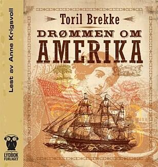 ANBEFALT: Drømmen om Amerika av Toril Brekke.