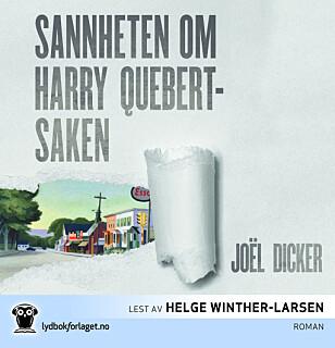 ANBEFALT: Sannheten om Harry Quebert-saken av Joël Dicker.