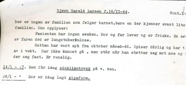 """PASIENTJOURNALEN: Bjørn Harald Larssen blir skrevet inn på Kysthospitalet i Tromsø. I journalen noterer overlegen blant annet:""""Der er ingen av familien som følger barnet, bare en der kjenner svært lite til familien."""