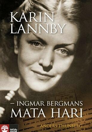 I 2009 ble den eventyrlige livshistorien til Karin Lannby til bok.