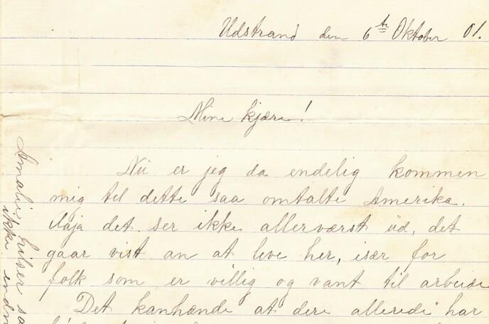 MINE KJÆRE! Slik starter Rebekkas første Amerikabrev, datert 6.oktober 1901. Foto: Privat
