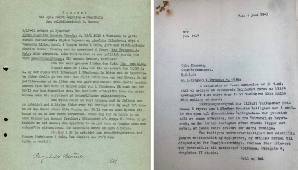 VITNESBYRD: Dokumentet til venstre er en rapport avgitt og signert av Ragnhild Braude etter at hun kom til Sverige i 1942. Dokumentet til høyre viser at Likvidasjonsstyret har godkjent at Toivonen-familien kan overta leiligheten i Øvre gate 4. FOTO: Riksarkivet og Jødisk museum i Oslo