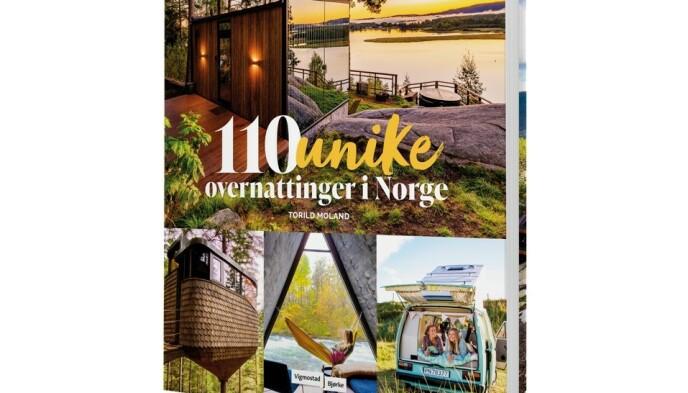 UNIKT: Torild Moland har samlet de mest overraskende overnattingsopplevelsene i Norge i denne boka.
